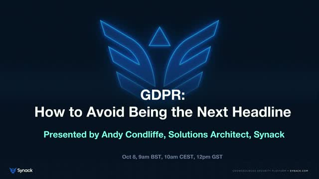 GDPR: How to Avoid Being the Next Headline