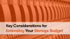 Key Considerations for Stretching Your Storage Budget