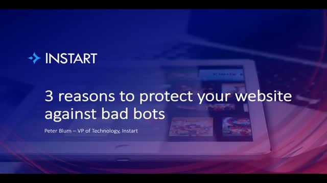 3 reasons to protect your website against bad bots