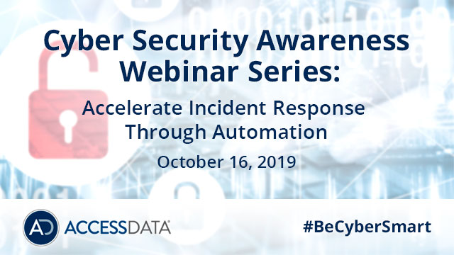 NCSAM Part 2 of 4: Accelerate Incident Response Through Automation