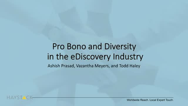Pro Bono and Diversity in the eDiscovery Industry