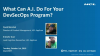 What Can A.I. Do For Your DevSecOps Program?