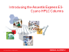 Introducing Ascentis Express ES-Cyano HPLC Columns