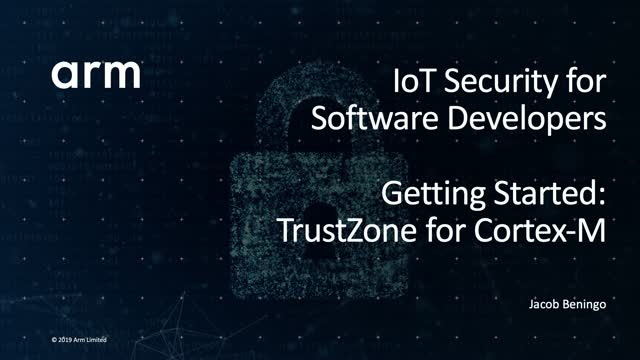 IoT Security for Software Developers: Get Started with TrustZone for Cortex-M