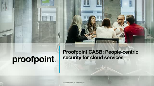 How to Stop Cloud Threats by Leveraging CASB With a People-Centric Cybersecurity