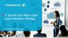 5 Tips for Your Best Cloud Data Protection Strategy