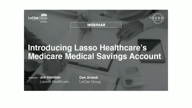 Introducing Lasso Healthcare's Medicare Medical Savings Account