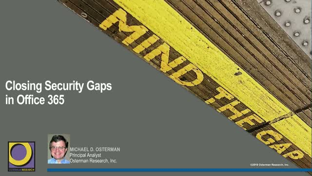 Closing Security Gaps in Office 365