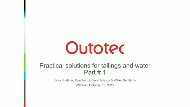Practical solutions for mine tailings and water - part 1