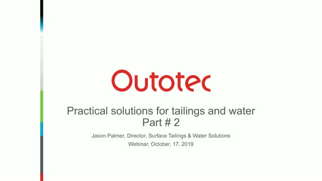 Practical solutions for mine tailings and water – part 2