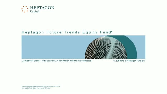 Heptagon Future Trends Equity Fund Q3 2019 Webcast