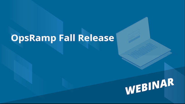OpsRamp Fall Release