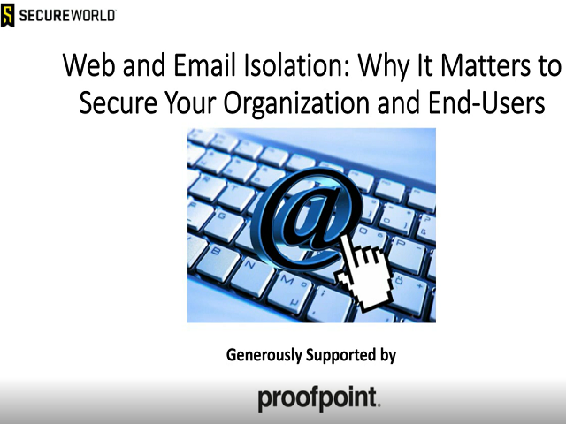 Web & Email Isolation: Why It Matters to Secure Your Organization and End Users