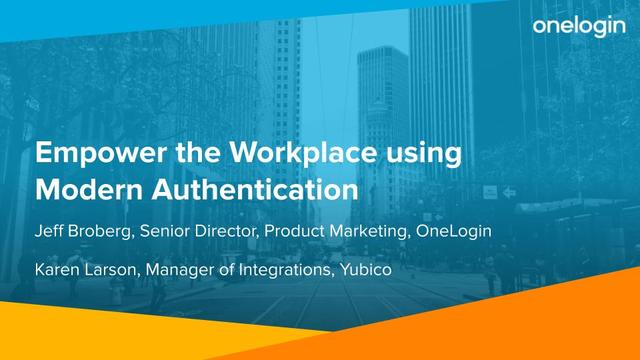 Empower the Workplace using Modern Authentication