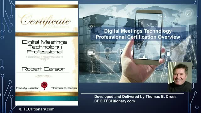 Overview of Digital Meeting Technology Professional Certification