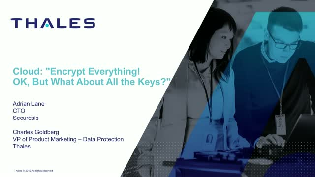 Encrypt Everything in the Cloud. OK, But What About All the Keys?