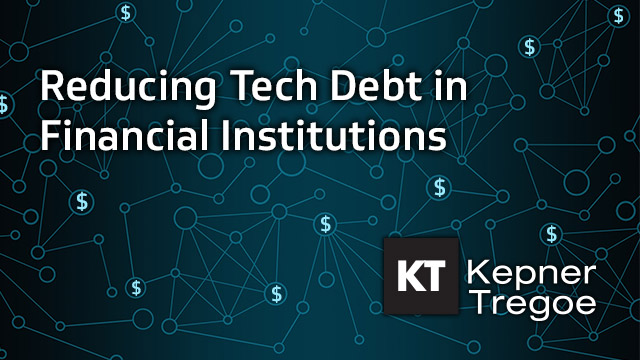 Reducing Tech Debt in Financial Institutions