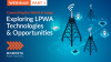 Pt. 1: Connecting the World at Large: Exploring LPWA Technology & Opportunities