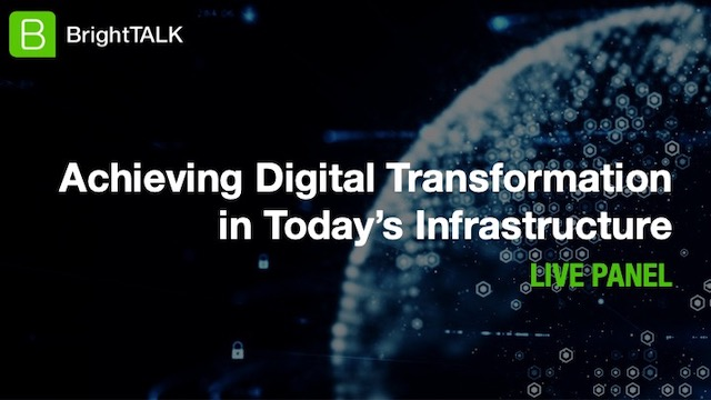 [Panel] Achieving Digital Transformation in Today's Infrastructure