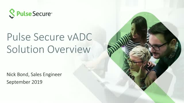 Discover the advantages of Pulse Secure's vADC solutions