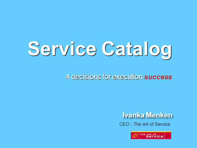 Service Catalog - 4 Decisions For Execution Success