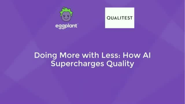 Doing More with Less: How AI Supercharges Quality