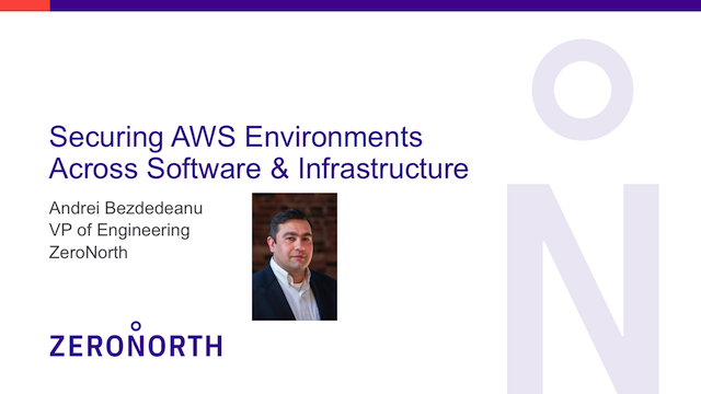 Securing AWS Environments Across Software and Infrastructure