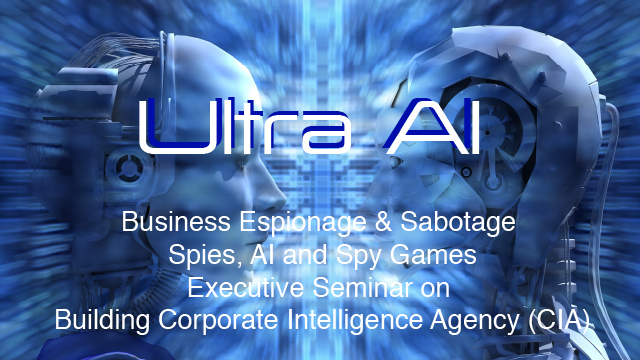 Ultra AI - Building a Corporate Intelligence Agency (CIA) with AI - Update