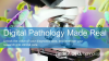 Dell Technologies in Healthcare: Making Digital Pathology Real