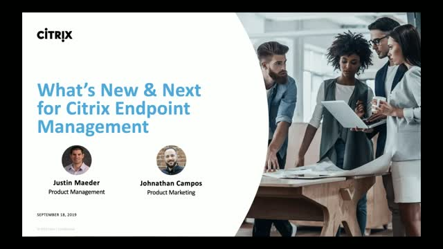 What's new and next with Citrix Endpoint Management