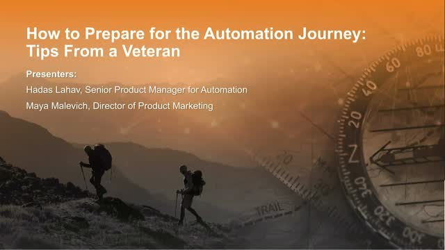 Webinar: How to Prepare for the Automation Journey: Tips From a Veteran