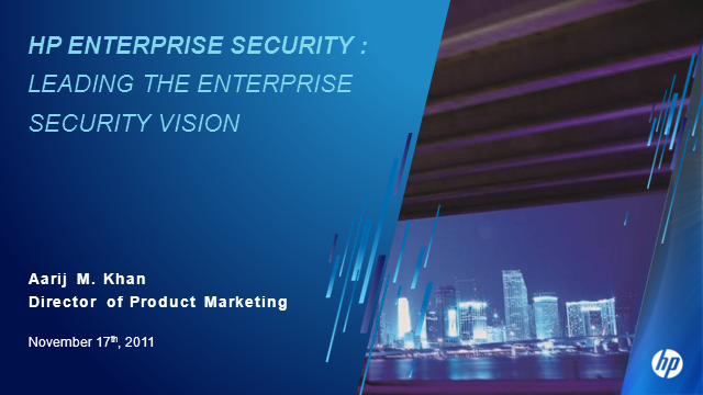 HP Enterprise Security: Leading the Enterprise Security Vision