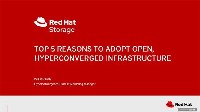 Top 5 reasons to consider open, hyperconverged infrastructure