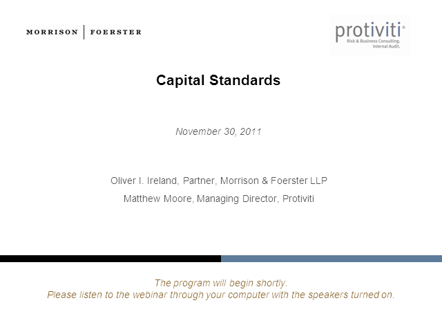 Capital Standards - a webinar by Protiviti and Morrison & Foerster LLP