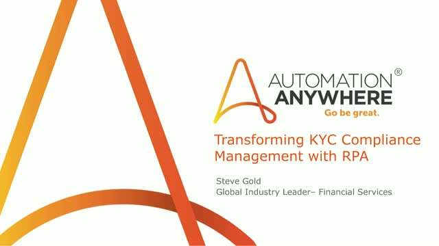 Transforming 'Know Your Customers' (KYC) in Financial Services with RPA