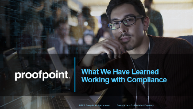 What We Have Learned Working with Compliance
