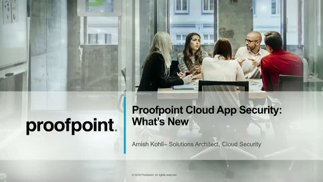 Live Demo - Proofpoint CASB New Features & Capabilities