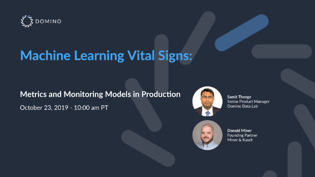 Machine Learning Vital Signs: Metrics and Monitoring Models in Production