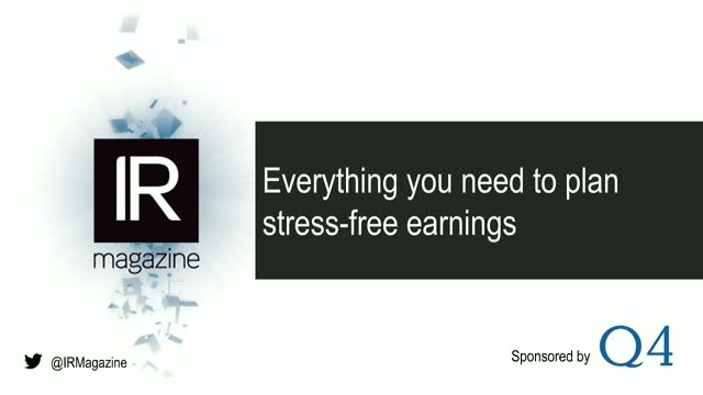 IR Magazine Webinar – Everything you need to plan stress-free earnings