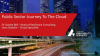 Public Sector Journey To The Cloud