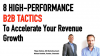 8 High-Performance B2B Marketing & Sales Tactics to Accelerate Revenue Growth