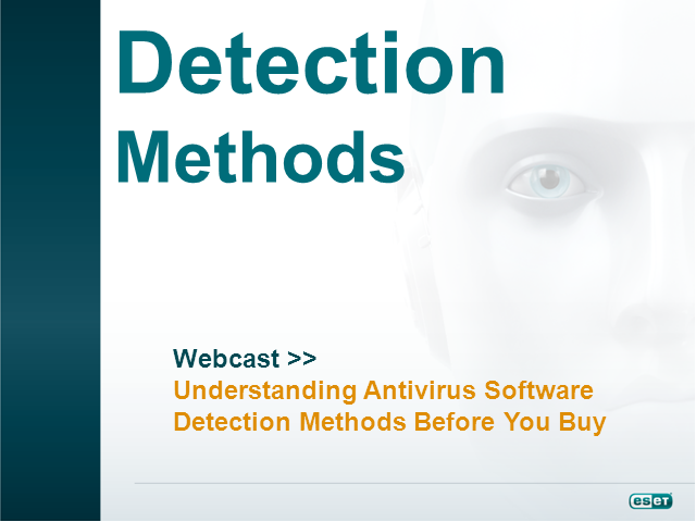 Antivirus Software: Understand the Detection Methods Before You Buy
