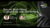 Secure Multi-Cloud Connectivity with SD-WAN