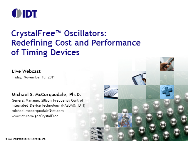 CrystalFree Oscillators; Redefining Cost and Performance of Timing Devices