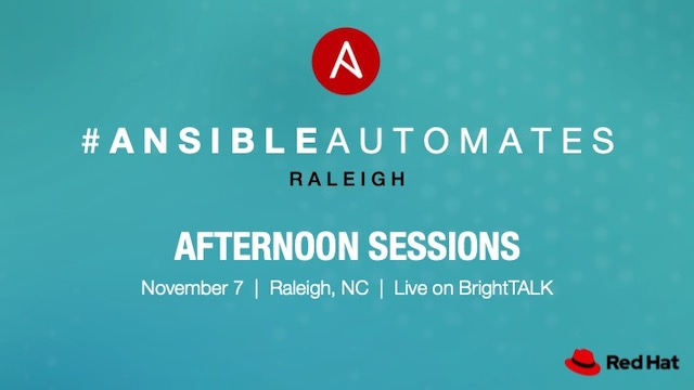 Ansible Automates – Afternoon Sessions