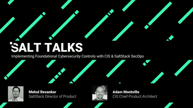 Implementing Foundational Cybersecurity Controls with CIS & SaltStack SecOps