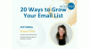 20 Ways to Grow Your Email List