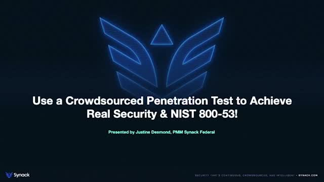 Use a Crowdsourced Penetration Test to Achieve Real Security and NIST 800-53