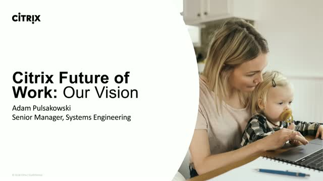 Citrix Future of Work: Our Vision