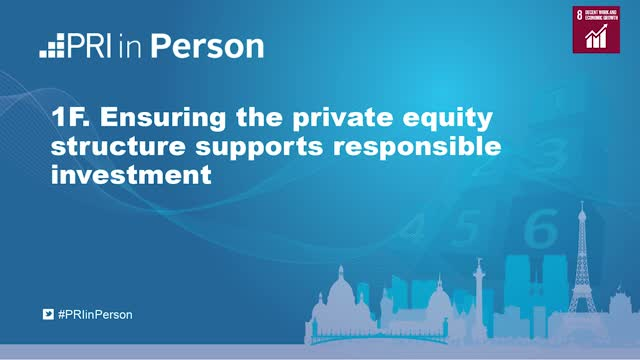 PIP19 - Ensuring the private equity structure supports responsible investment